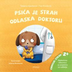 Slikovnica - Psića je strah odlaska doktoru (2+)